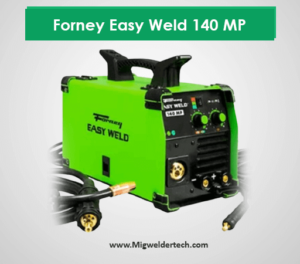 Forney Easy Weld 140 MP - Value for the money