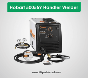 Hobart 500559 Handler Welder - Best Highest Quality