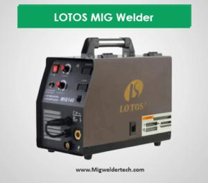 LOTOS MIG Welder - budget Friendly