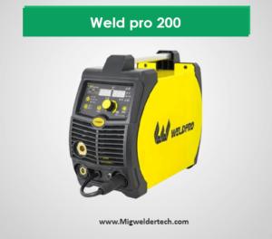 Weld pro 200 - best Inverter Mig Welder