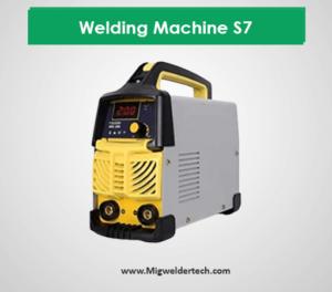 Welding Machine S7 - Low Cast Welder