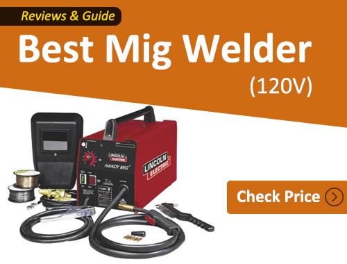 Lincoln Electric - best 120v Mig welder