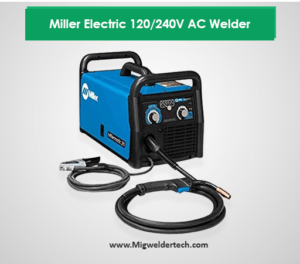 Miller Electric 120/240V AC Welder