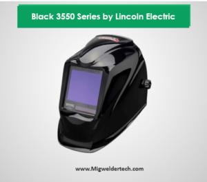 Black 3550 Series by Lincoln Electric