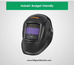 Hobart: Budget-Friendly Welder Helmet