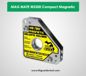 MAG MATE WS300 Compact Magnetic Welding Square