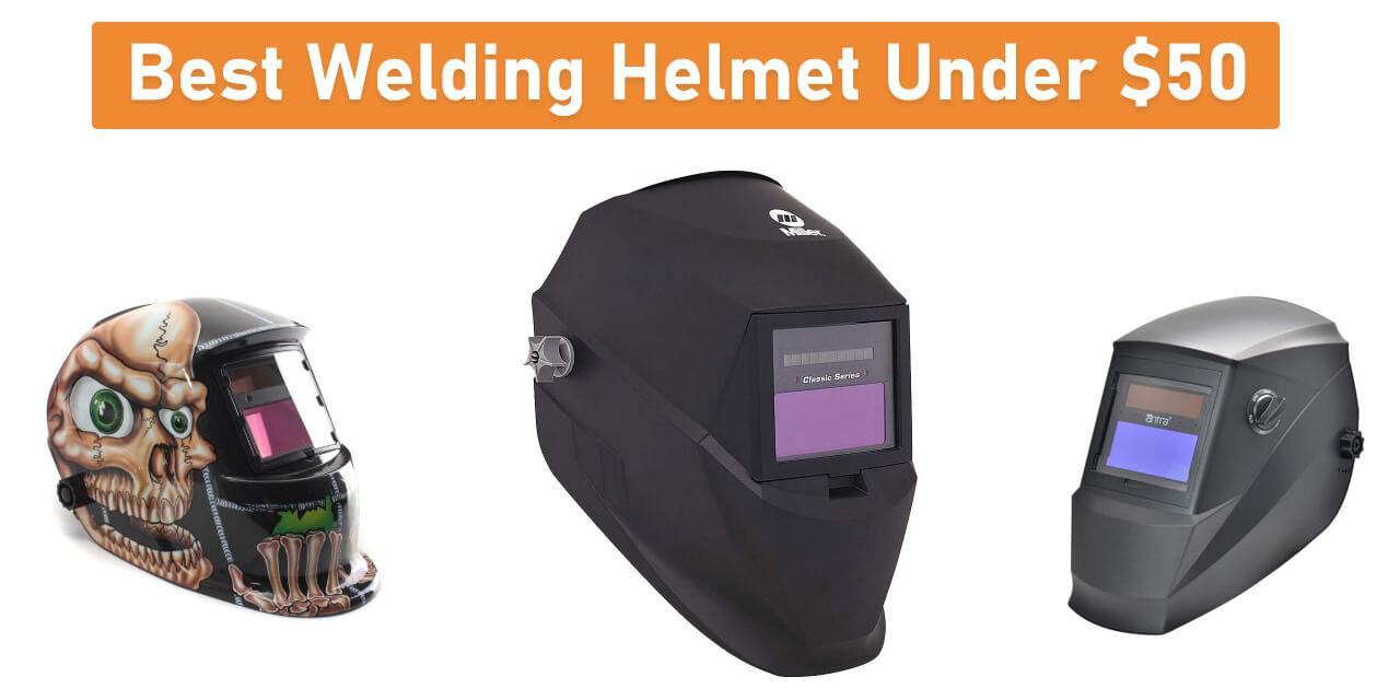 Best Welding Helmet Under 50