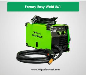 Mig Welder Overall: Forney Easy Weld 261