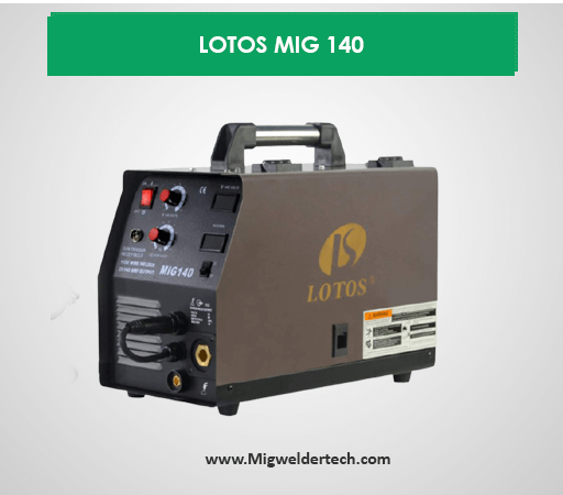 LOTOS MIG 140 - Best Mig Range Mig Welder 300