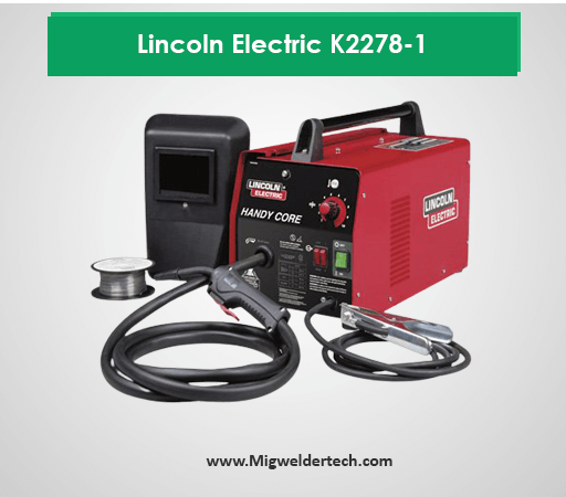 Lincoln Electric K2278-1 -Best Mig welder Under 300