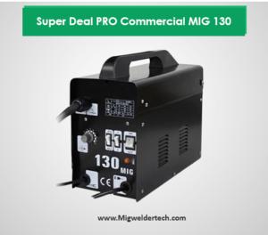 Super Deal PRO Commercial MIG 130 reviews