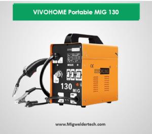 VIVOHOME Portable MIG 130 Reviews