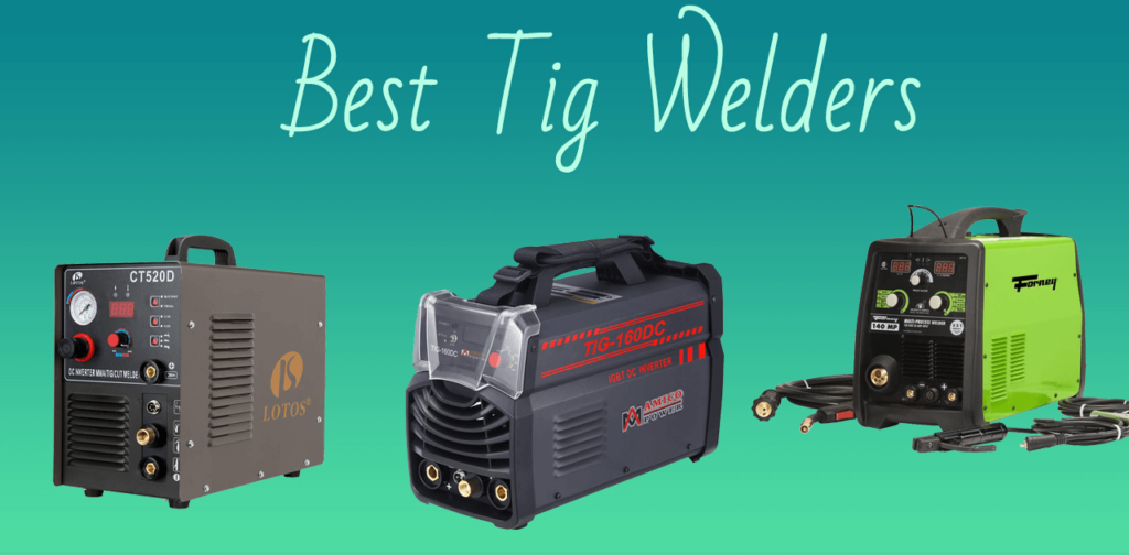 Best TIG Welders