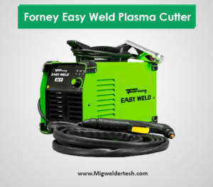 Forney Easy Weld Plasma Cutter