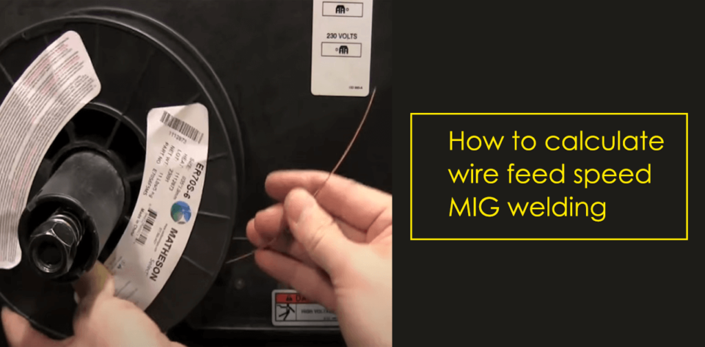 How to calculate wire feed speed in MIG welding
