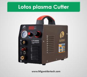 Lotos plasma Cutter