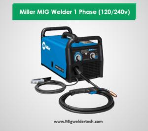 Miller MIG Welder 1 Phase