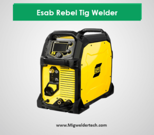 Esab Rebel Tig Welder 215ic