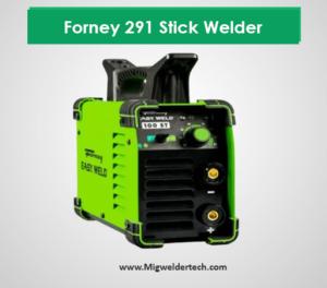 Forney 291 Stick Welder