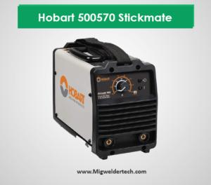 Hobart 500570 Stickmate Welder