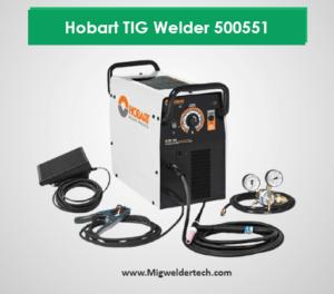 Hobart TIG Welder 500551