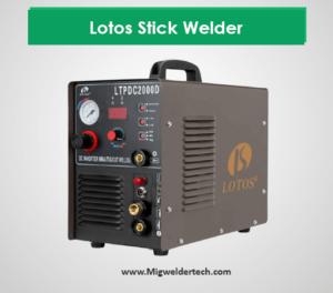 Lotos Stick Welder Under 500