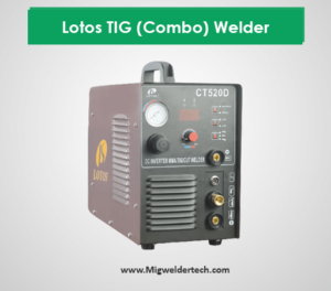 Lotos TIG (Combo) Welder CT520D