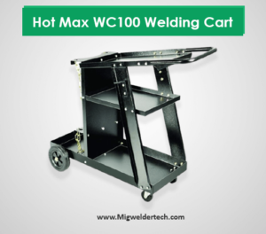 Hot Max WC100 Welding or Plasma Cutter Cart
