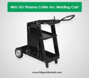 MIG TIG Plasma Cutter Arc Welding Cart